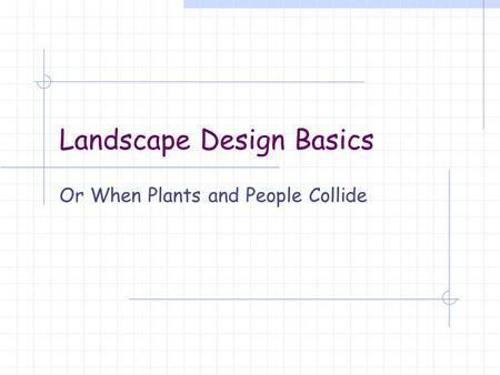 Landscape Design Process Ppt Video Online Download