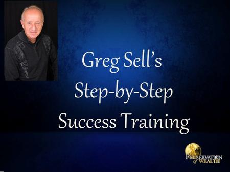 Greg Sell's Step-by-Step Success Training. Make a List – it Twice  Everyone you know and everyone you have ever known is a prospect.  Remember that.