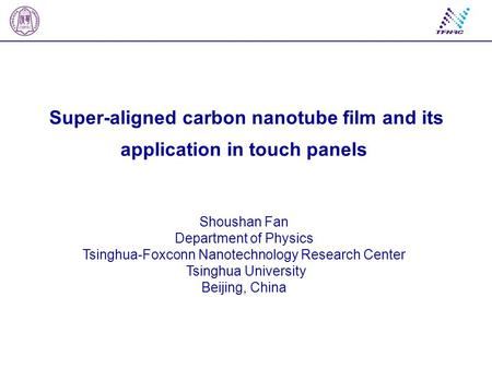 Super-aligned carbon nanotube film and its application in touch panels