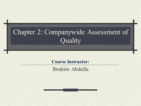 Chapter 2: Companywide Assessment of Quality