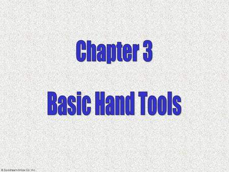 Chapter 3 Basic Hand Tools.