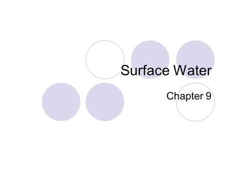 Surface Water Chapter 9.