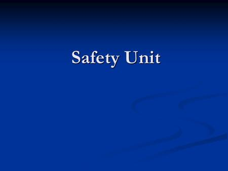 Safety Unit Emergency Steps 1)Recognize an emergency. How: Hearing: unusual noises, screaming Sight: Out of place items or behaviors Smells: unusual.
