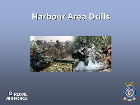 Harbour Area Drills.