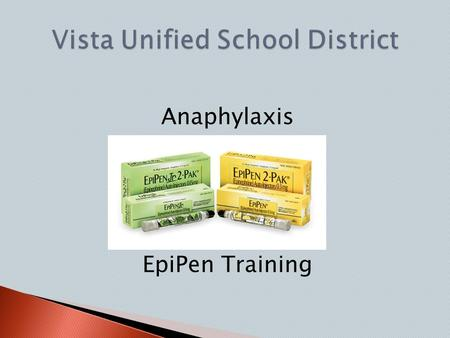 Anaphylaxis EpiPen Training. A potentially life-threatening severe allergic reaction to a substance.