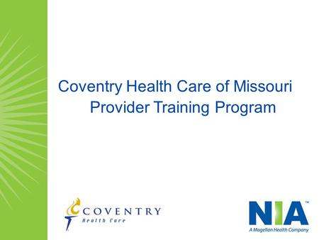 Coventry Health Care of Missouri Provider Training Program.
