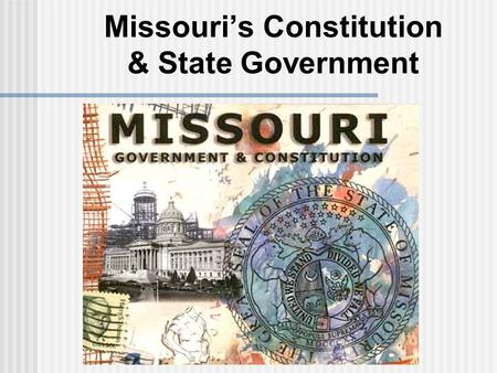 Missouri's Constitution & State Government