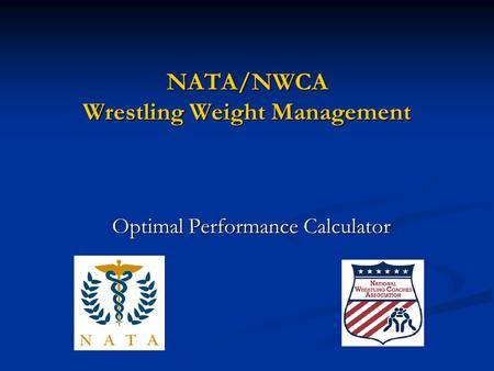 NATA/NWCA Wrestling Weight Management