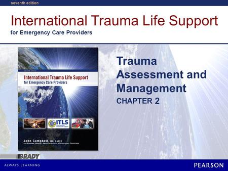 Trauma Assessment and Management