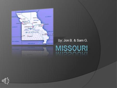 By: Jon B. & Sam G. Nickname, Region in the U.S., Capital City, Major Cities and Population Missouri's nickname is Mother of the West. It is also referred.
