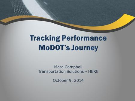 Mara Campbell Transportation Solutions - HERE October 9, 2014.