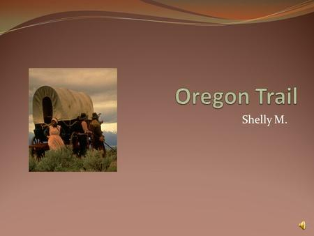 Shelly M. Reasons To Move West Money problems More land Family.