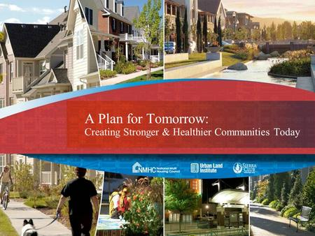 A Plan for Tomorrow: Creating Stronger & Healthier Communities Today.