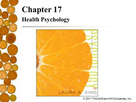 Chapter 17 Health Psychology.