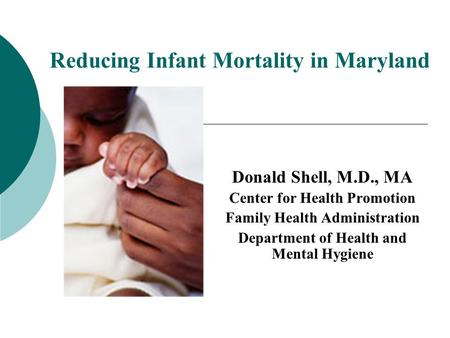 Reducing Infant Mortality in Maryland