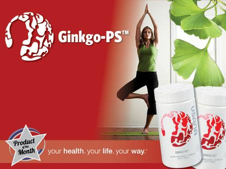 GingkoPS™ Ginkgo's medicinal heritage dates back to around 2800 BC. Leaves of the ginkgo tree contain over 40 active components.