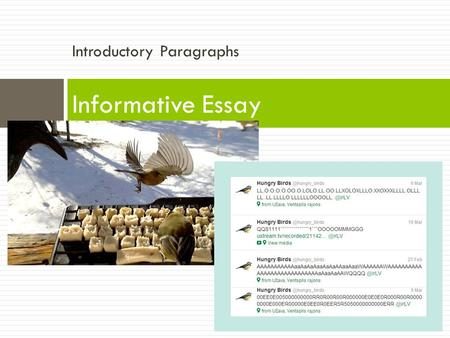 Introductory Paragraphs Informative Essay. Thursday, 2/5/15 Goal: I can introduce a topic clearly, previewing what is to follow Homework: Introduction.