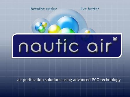 Breathe easier live better air purification solutions using advanced PCO technology.