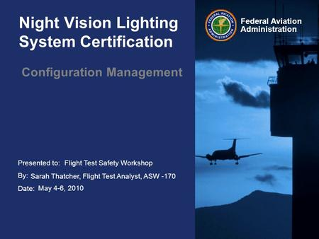 Night Vision Lighting System Certification