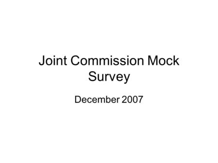 Joint Commission Mock Survey