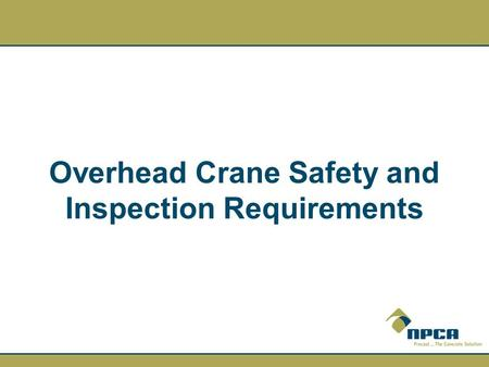 Overhead Crane Safety and Inspection Requirements