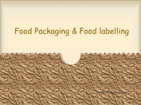 Food Packaging & Food labelling