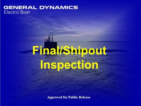 Final/Shipout Inspection Approved for Public Release.