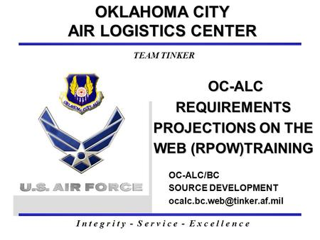OC-ALC REQUIREMENTS PROJECTIONS ON THE WEB (RPOW)TRAINING