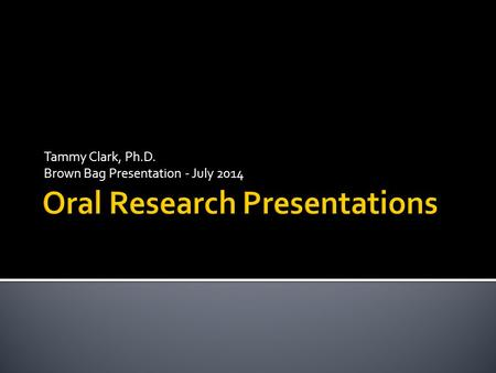 Tammy Clark, Ph.D. Brown Bag Presentation - July 2014.