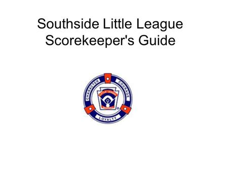 Southside Little League Scorekeeper's Guide. Official Scorekeeping  Pitcher eligibility: New: Pitchers are limited to a maximum of 85 pitches per day.