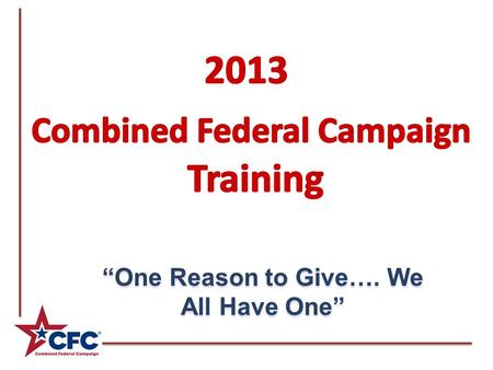 """One Reason to Give…. We All Have One"". Strategies for Running a Fun and Enthusiastic Campaign."