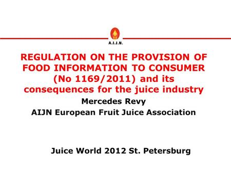 AIJN European Fruit Juice Association Juice World 2012 St. Petersburg