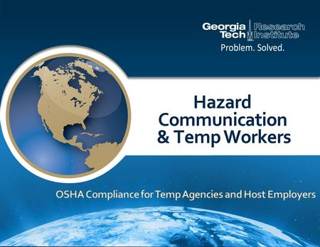 The Hazard Communication Standard (HCS) is based on a simple concept Employees have both a need and a right to know the hazards and identities of the.