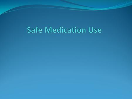 Introduction Medication safety is a critical aspect in improving the health of individuals and increasing their quality of life. When used in the proper.