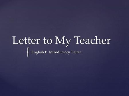 English I: Introductory Letter