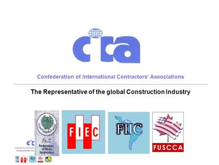 Confederation of International Contractors' Associations ______________________________________________________________________________________________________________________________________________.