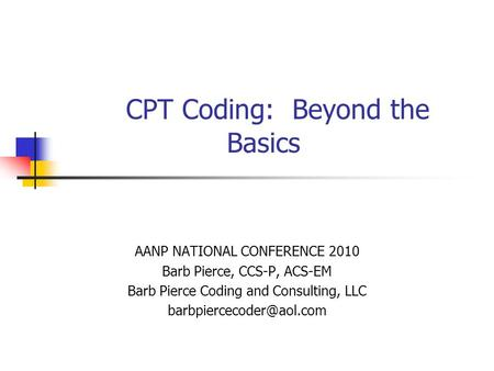 CPT Coding: Beyond the Basics