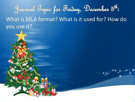 What is MLA format? What is it used for? How do you use it?