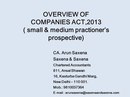 CA. Arun Saxena Saxena & Saxena Chartered Accountants