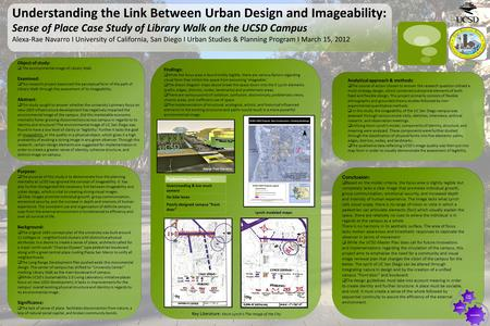 Understanding the Link Between Urban Design and Imageability: Sense of Place Case Study of Library Walk on the UCSD Campus Alexa-Rae Navarro I University.