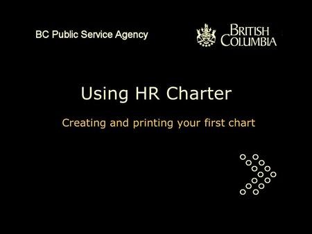 Using HR Charter Creating and printing your first chart.