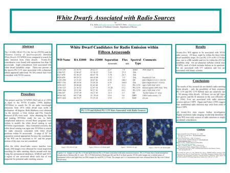 White Dwarfs Associated with Radio Sources by P.A. Mills, and R.D. Dietz, University of Northern Colorado, Department.