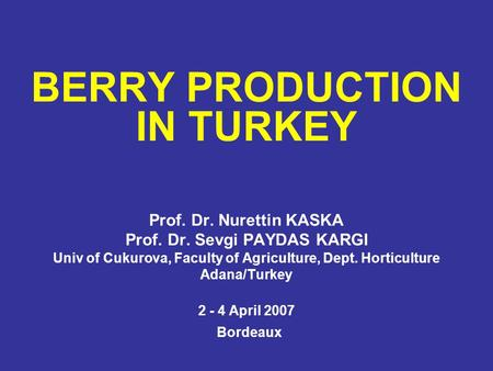 BERRY PRODUCTION IN TURKEY
