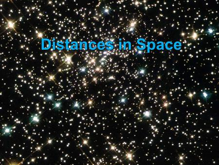 Distances in Space.