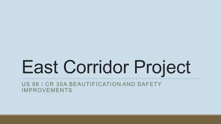 US 98 / CR 30A beautification and Safety improvements