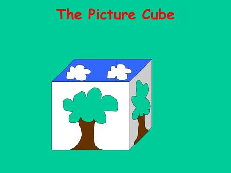 The Picture Cube.