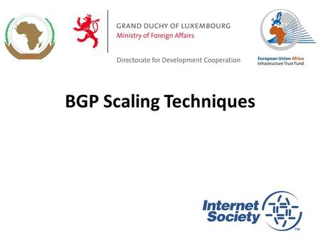 BGP Scaling Techniques 1. Original BGP specification and implementation was fine for the Internet of the early 1990s – But didn't scale Issues as the.
