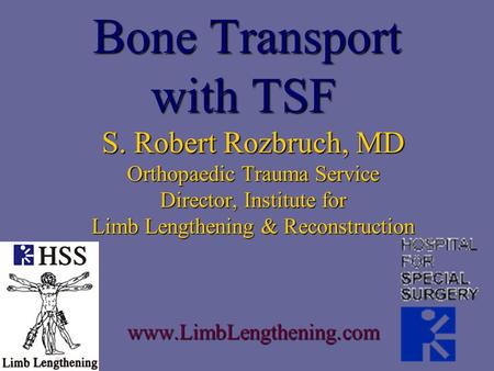 Bone Transport with TSF