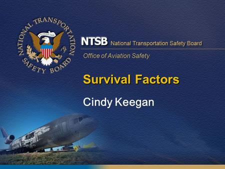 Survival Factors Cindy Keegan.