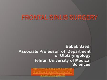 Frontal Sinus Surgery Babak Saedi